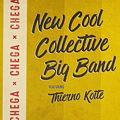 Chega by New Cool Collective