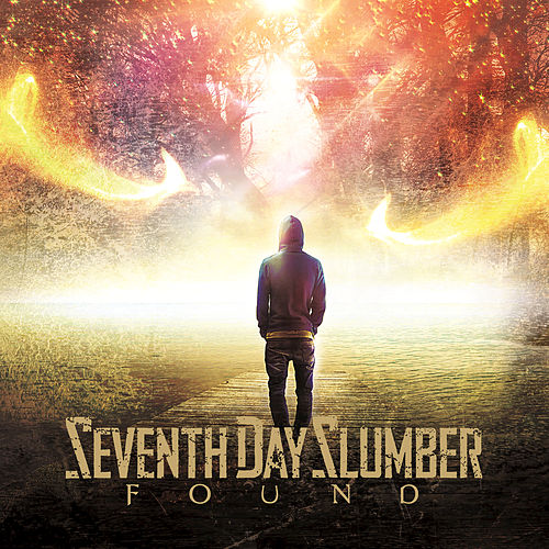 Found by Seventh Day Slumber