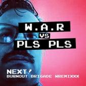 Next! Burnout Brigade Wremixxx by Pls Pls