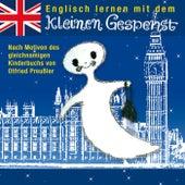 Englisch lernen mit dem kleinen Gespenst von Various Artists