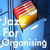Jazz For Organising by Various Artists