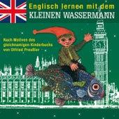 Englisch lernen mit dem kleinen Wassermann von Various Artists