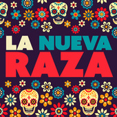 La Nueva Raza de Various Artists