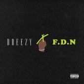 F.D.N by Dreezy