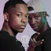 Aya by Medusa