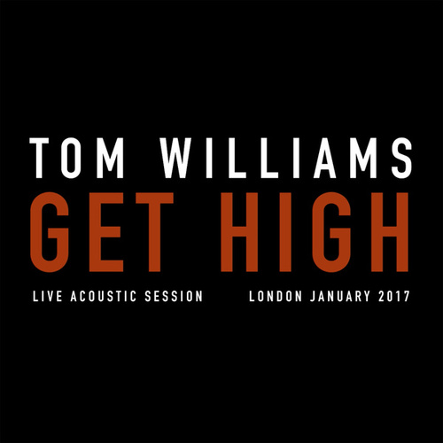 Get High (Acoustic) by Tom Williams