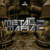 We Are Metal Mafia, Vol. 2 by Various Artists