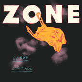 Zone (This Is How It Feels) by Cloud Control