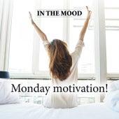 In the Mood Monday Motivation de Massimo Faraò Trio Denise King