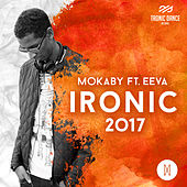 Ironic 2017 by Mokaby