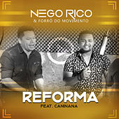 Reforma de Nego Rico & Forró do Movimento