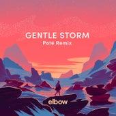 Gentle Storm (Poté Remix) by elbow
