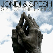 Size of the Hands by Jondi & Spesh