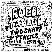 Two Sharp Pencils (Get Bad) by Roger Taylor