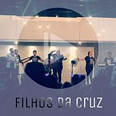 Filhos da Cruz by Roberto Junior