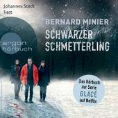 Schwarzer Schmetterling (Ungekürzte Fassung) von Bernard Minier