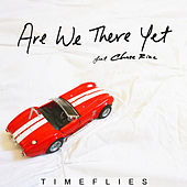 Are We There Yet de Timeflies