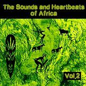 The Sounds and Heartbeat of Africa, Vol. 2 by Various Artists
