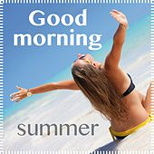 Good Morning Summer by Various Artists