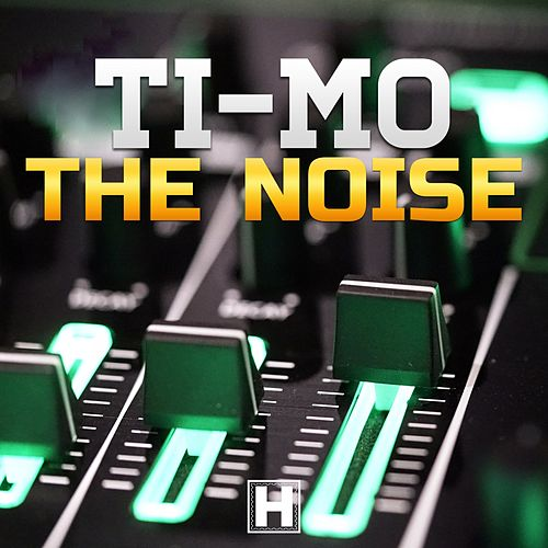 The Noise by Timo