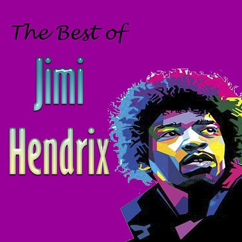 The Best of Jimi Hendrix by Jimi Hendrix