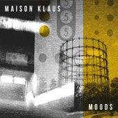 Moods de Maison Klaus