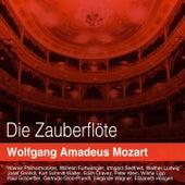 Mozart: Die Zauberflöte, K. 620 by Various Artists