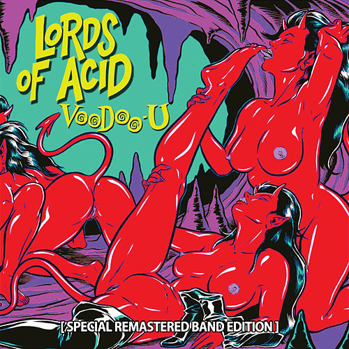 Voodoo-U by Lords of Acid