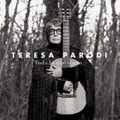 Todo Lo Que Tengo by Teresa Parodi