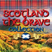 Scotland the Brave Collection by Various Artists