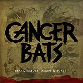 Bears, Mayors, Scraps & Bones by Cancerbats