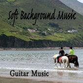 Soft Background Music - Guitar Music von Steve Petrunak
