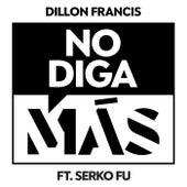 No Diga Más de Dillon Francis