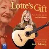 Lotte's Gift by Karin Schaupp
