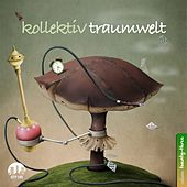 Kollektiv Traumwelt, Vol. 23 by Various Artists