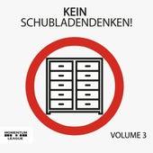Kein Schubladendenken!, Vol. 3 von Various Artists