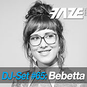 Faze DJ Set #65: Bebetta by Various Artists