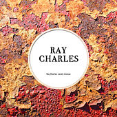 Ray Charles Lonely Avenue von Ray Charles
