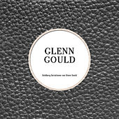 Goldberg Variationen von Glen Gould by Glenn Gould