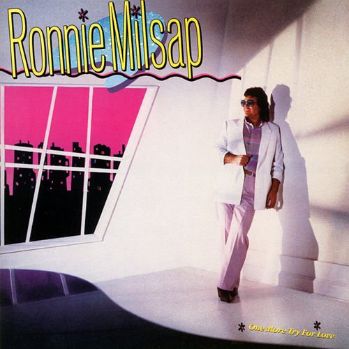 One More Try for Love by Ronnie Milsap