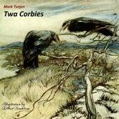 Twa Corbies by Mark Tietjen