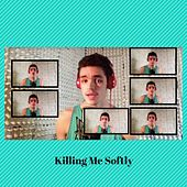 Killing Me Softly (Cover) by Felipe Camargo Areias