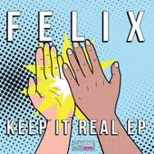 Keep It Real EP de Felix (Rock)
