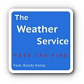 Feed the Fire (feat. Randy Kemp) by The Weather Service