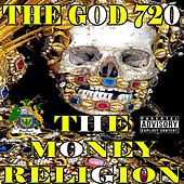 The Money Religion by The God 720