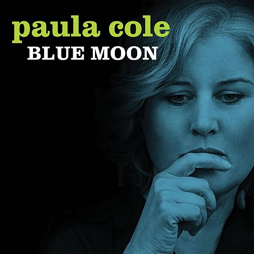 Blue Moon by Paula Cole