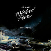 Wicked Fever (Liam X Remix) von Jonah