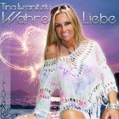 Wahre Liebe von Tina Iwanitzki