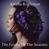 The Fairest of the Seasons de Amelia Brightman