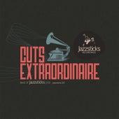Cuts Extraordinaire - Best Of Jazzsticks Part Two de Various Artists